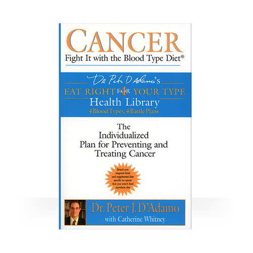 Book Cancer Fight It With The Blood Type Diet